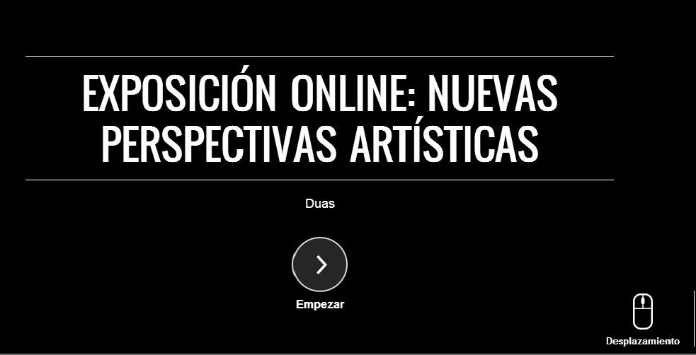 Exposición online: Nuevas perspectivas artísticas