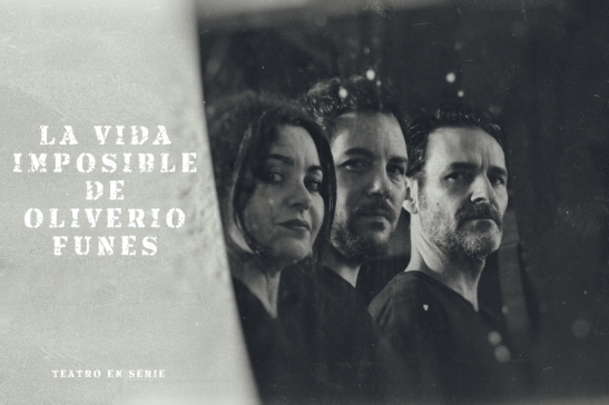 loffit-teatro-en-serie-la-vida-imposible-de-oliverio-funes-09